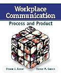 Workplace Communication Process And Product