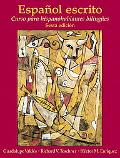 Espaol escrito: Curso para hispanohablantes bilinges (6th Edition)
