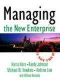 MANAGING THE NEW ENTERPRISE