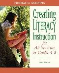 Creating Literacy Instruction for All Students in Grades 4 to 8 (3rd Edition) (Books by Tom ...