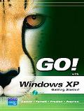 Go! With Windows Xp Getting Started
