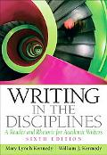 Writing in the Disciplines: A Reader and Rhetoric for Academic Writers