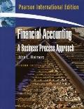 Financial Accounting : A Business Process Approach: International Edition
