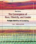 Convergence of Race, Ethnicity, and Gender: Multiple Identities in Counseling