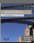 Structural Steel Design: A Practice Oriented Approach