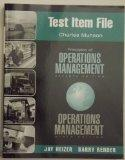 Test Item File to accompany Principles of Operations Managements 7th Edition and Operations ...