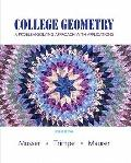 College Geometry: A Problem Solving Approach with Applications Value Package (includes Stude...