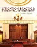Litigation Practice: E-Discovery and Technology