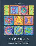 Mosaicos: Spanish as a World Language (2nd Edition)