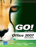 Go! With Office 2007 Intermediate