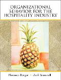 Organizational Behavior for the Hospitality Industry