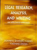 Legal Research, Analysis, and Writing An Integrated Approach