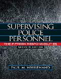 Supervising Police Personnel: The Fifteen Responsibilities (7th Edition)