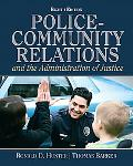 Police Community Relations and The Administration of Justice (8th Edition)