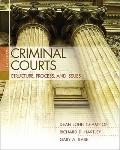 Criminal Courts: Structure, Process, and Issues (3rd Edition)