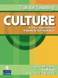 Tips for Teaching Culture : Practical Approaches to Intercultural Communication