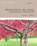 Transforming the School Counseling Profession (3rd Edition) (Erford)