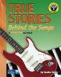True Stories Behind the Songs : A Beginning Reader