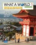 What a World 1 : Amazing Stories from Around the Globe