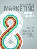 Principles of Marketing, Eighth Canadian Edition, with MyMarketingLab (8th Edition)