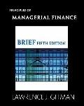 Principles of Managerial Finance, Brief & MyFinance Student Access Code Card (5th Edition) (...