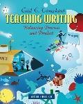 Teaching Writing : Balancing Process and Product