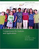 Educational Research: Competencies for Analysis and Applications (with MyEducationLab) (9th ...