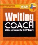 Writing Coach: Writing Grammar for the 21st Century Grade 11 [Texas Edition] (Prentice Hall)...