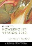 Guide to PowerPoint Version 2010