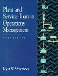 Plant and Service Tours in Operations Management (5th Edition)