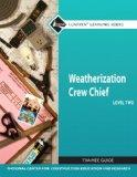 Weatherization Crew Chief Level 2 Trainee Guide (Nccer Contren Learning Series)