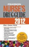 Pearson Nurse's Drug Guide 2012, Retail Edition