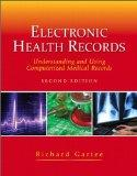 Electronic Health Records and MyHealthProfessionalsKit Access Card Package (2nd Edition)