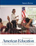 Foundations of American Education, 7th Edition