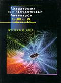 Microprocessor and Microcontroller Fundamentals The 8085 and 8051 Hardware and Software