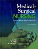 Medical-Surgical Nursing: Critical Thinking in Patient Care and MyNursingLab with Pearson eT...