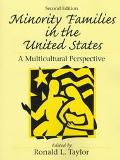 Minority Families in the United States A Multicultural Perspective