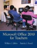 Microsoft Office 2010 for Teachers (4th Edition)