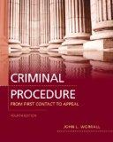 Criminal Procedure: From First Contact to Appeal