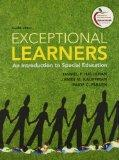 Exceptional Learners: An Introduction to Special Education and Cases for Reflection and Anal...