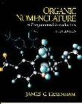 Organic Nomenclature A Programmed Introduction