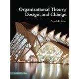 Organizational Theory, Design, and Change