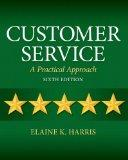 Customer Service : A Practical Approach