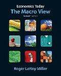 Economics Today: The Macro View plus MyEconLab with Pearson Etext Student Access Code Card P...
