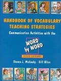 Handbook of Vocabulary Teaching Strategies Communication Activities With the Word by Word Pi...