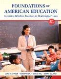 Foundations of American Education: Becoming Effective Teachers in Challenging Times (16th
