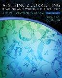 Assessing and Correcting Reading and Writing Difficulties (5th Edition)