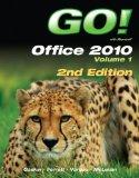 GO! with Office 2010 Volume 1 (2nd Edition)