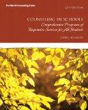 Counseling in Schools: Comprehensive Programs of Responsive Services for All Students (6th E...