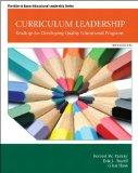 Curriculum Leadership: Readings for Developing Quality Educational Programs (10th Edition) (...